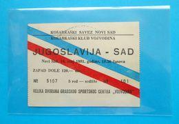 YUGOSLAVIAvs USA - 1981. International Friendly Basketball Match Official Ticket * Basket-ball Pallacanestro Baloncesto - Basketbal - NBA