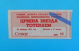 FC RED STARvs TOTTENHAM HOTSPUR FC - 1975. International Football Match Ticket * Soccer Fussball England British RRR - Tickets D'entrée