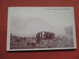 Artillery In Action  Mexico Border   Ref 3798 - Messico