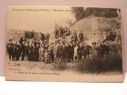CPA 60 OISE CONGRES PREHISTORIQUE BEAUVAIS 1909 BUTTE DE LA JUSTICE A BRACHEUX 479 - Beauvais