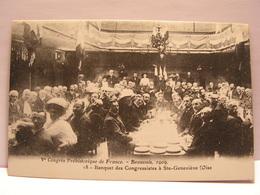 CPA 60 OISE CONGRES PREHISTORIQUE BEAUVAIS 1909 BANQUET DES CONGRESSISTES A SAINTE GENEVIEVE 485 - Beauvais
