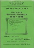 Fisto Studie - Specifieke Drukwerkstempels 1838-1905 - Jonsen Daniel & Vervaet Norbert 1984 - Annullamenti