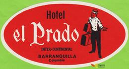 Voyo  HOTEL EL PRADO INTER CONTINANTAL Barranquilla Colombia Hotel Label  Early Printing Vintage - Hotel Labels