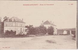 MEUSE - HOUDELAINCOURT -  Route De Vaucouleurs  ( - Petie Animation - Carte écrite En 1917 ) - Autres Communes
