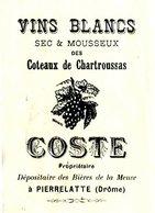 """COSTE  Vins Blancs """"Coteaux De Chartroussas""""  PIERRELATE    26  Illustration Grappe Raisin  1903 - Lettres De Change"""