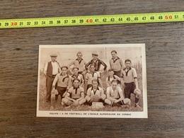 1934 M EQUIPE FOOTBALL ECOLE SUPERIEURE DE CORBIE - Documentos Antiguos