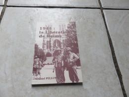 1944 La Libération De REIMS - Books