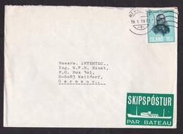 Iceland: Sea Mail Cover To Germany, 1972, 1 Stamp, Grimur Thomsen, Rare Label By Ship, Par Bateau (minor Damage) - Brieven En Documenten