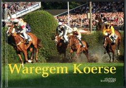 Waregem Koerse Paardekoers  Kunstuitgave Kunst Art  Fotografie Photografie  Paarden Chevaux Form. 24x17  352 Blz - Fotografie En Filmapparatuur