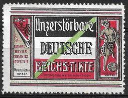 4196h: Vignette Unzerstörbare Deutsche Reichstinte, Ohne Gummi, Eduard Beyer Chemnitz- Teplitz - Erinnophilie