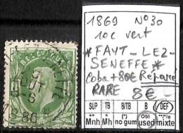 [843499]DEF//O/Used-Belgique 1869 - N° 30, Relais (étoiles) *FAYT-LEZ-SENEFFE*, Réparé, RARE, Familles Royales, Rois - Poststempel