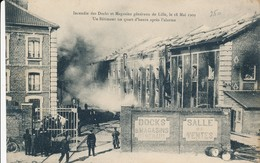 Lille Incendie Des Docks 18 Mai 1909 TBE - Lille
