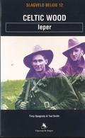 Ieper 1 Wereldoorlog Celtic Wood - 1914-18
