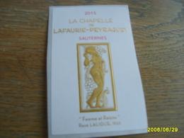 ETIQUETTE CH. LAFAURIE-PEYRAGUEY 2015 SAUTERNES - Bordeaux