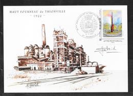 1912013 - THIONVILLE METROPOLE DU FER - CP HAUT FOURNEAU OBLITEREE DU 18/11/12 - SIGNEE PAR L'ARTISTE - France