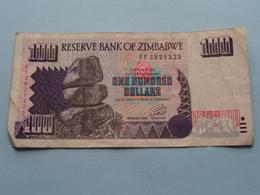 100 - ONE HUNDRED DOLLARS ( FF3821325 ) Reserve Bank Of Zimbabwe ( For Grade, Please See Photo ) ! - Zimbabwe