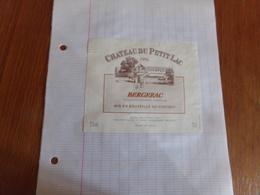 """Etiquette De Vin Collée Sur Papier """" Chateau Du Petit Lac """" Bergerac 1995 - Bergerac"""