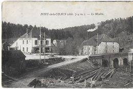 PONT DE LA CHAUX 39 JURA LE MOULIN EDIT. BOURGEOIS FRÈRES - France