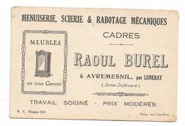 Carte De Visite Pro: Menuiserie Scierie Rabotage  Raoul BUREL   AVREMESNIL Par LUNERAY - Alte Papiere