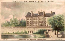 Chromo Chocolat Guerin Boutron Chateau De Meudon - Guérin-Boutron