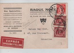 REF156/ TP 317(2) Albert Képi-339 S/CP Exprès Entête Raoul Noël Papiers C.Charleroi 15/5/34 > BXL - Bélgica