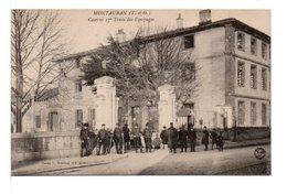 CPA - MONTAUBAN - CASERNE 17° TRAIN DES ÉQUIPAGES - Kasernen