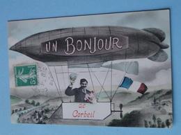 """CORBEIL ESSONNES -- Carte FANTAISIE -  """" Un Bonjour De Corbeil """" En Dirigeable - Airships"""