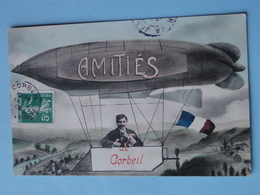 """CORBEIL ESSONNES -- Carte FANTAISIE -  """" Amitié De Corbeil """" En Dirigeable - Zeppeline"""