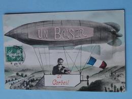 """CORBEIL ESSONNES -- Carte FANTAISIE -  """" Un Baiser De Corbeil """" En Dirigeable - Airships"""