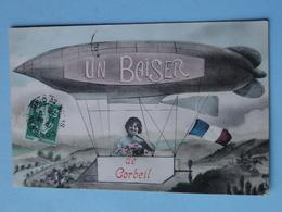 """CORBEIL ESSONNES -- Carte FANTAISIE -  """" Un Baiser """" En Dirigeable - Airships"""