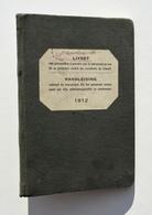 Train, Marine, Poste, Télégraphe : LIVRET Année 1912 Des Précautions à Prendre Par Le Personnel Contre Les Accidents - Spoorweg
