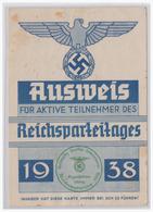 Dt- Reich (000207) Propaganda 1938 Ausweis Für Die Aktive Teilnehmer Des Reichsparteitages In Nürnberg!! - Storia Postale