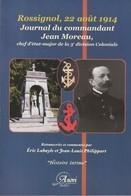Rossignol, 22 Aout 1914, Journal Du Commandant Jean Moreau, Chef D'état-major De La 3è Division Coloniale - Guerra 1914-18