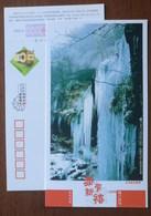 Mt.Jintishan Ice Waterfall,China 2006 Chongqing Nanchuan Landscape Advertising Pre-stamped Card - Holidays & Tourism