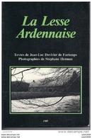 REDU ..-- ANLOY , RESTEIGNE ...ETC ....LA LESSE ARDENNAISE ..-- 228 Pages . Nombreuses Photos Et Cartes . SUPERBE état . - Libin
