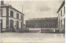 CHARTRES : La Caserne Marceau - Barracks