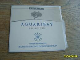 ETIQUETTE AGUARIBAY 2012 MALBEC BARON EDMOND DE ROTHSCHILD - Bordeaux