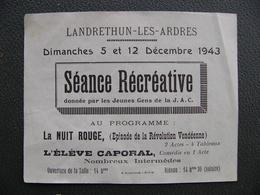Programme 1943 Landrethun Les Ardres Pas De Calais Séance Récréative  ( Durant La Guerre ) - Programmes