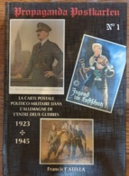 Propaganda Postkarten N°1, Francis Catella , III° Reich , L'Allemagne De L'entre Deux Guerre - Français