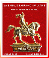 SUPER PIN'S BANQUE SANOAOIO Arthus BERTRAND : BANQUE PALATINE Depuis 1563, Zamac Or 3D, Format 2,2X2,5cm - Banken