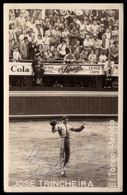 Toureiro JOSE TRINCHEIRA. Postal Com Assinatura / Autografo / Autographe. Vintage Postcard BULLFIGHTER TORERO Portugal - Lisboa