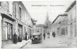 Rare CPA Salvagnac Castagné Voiture Faubourg St-Michel Castagné, Journaux, édit. - Salvagnac