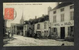 21 - BELAN Sur OURCE - Grande Rue - Hôtel Du Soleil - 1927 ,#21/005 - Otros Municipios