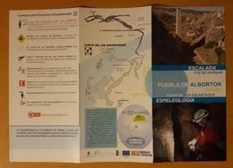 FOLLETO TURÍSTICO PUEBLA DE ALBORTON - ESCALADA - ESPEOLOGIA. - Folletos Turísticos