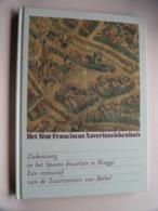 Het SINT-FRANCISCUS XAVERIUSZIEKENHUIS Ziekenzorg In Het Spaans Kwartier In Brugge ( Zie / Voir Photo ) 1985 ! - Boeken, Tijdschriften, Stripverhalen