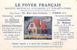 """PUB PUBLICITE """"Le FOYER FRANCAIS """" Socièté Mutuelle D'Epargne Et D'Habitations  PARIS-Direction Régionale LYON*PRIX FIXE - Advertising"""