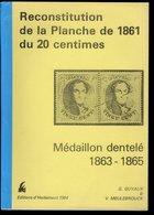 Belgique 1861 - Médaillon Dentelé 20 C - Reconstitution De La Planche Par G. GUYAUX & V. MEULEBROUCK - Autres