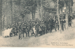 06 // NOS ALPINS DANS LES ALPES   EDIT GILETTA 1540 / CHASSEURS ALPINS - Altri Comuni