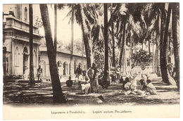 INDE - PONDICHERY - Léproserie à Pondichéry - Lepers Asylum, Pondicherry - Inde