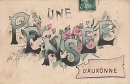 21 - AUXONNE - Une Pensée D' Auxonne - Auxonne